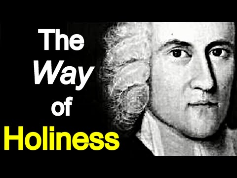 The Way of Holiness - Puritan Jonathan Edwards Sermons