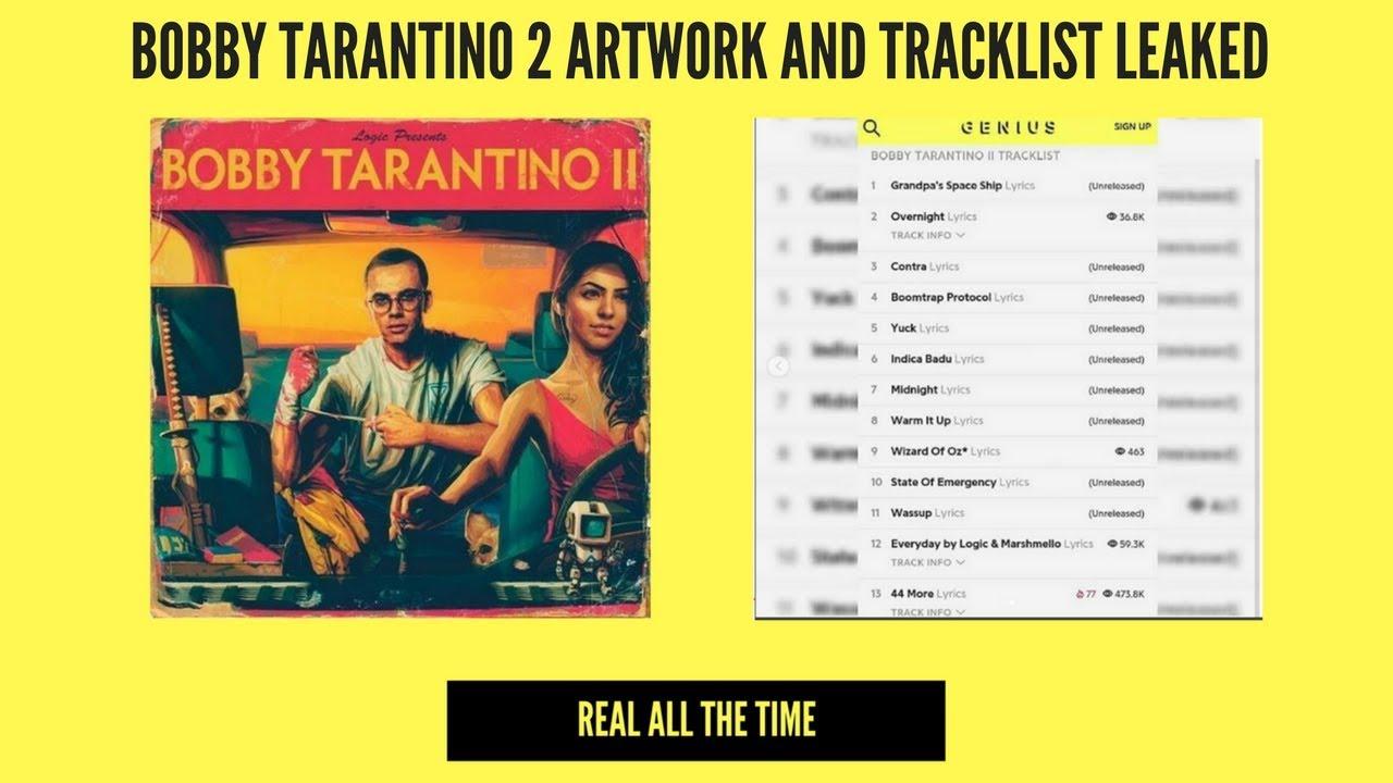 LOGIC - BOBBY TARANTINO 2 ARTWORK AND TRACKLIST LEAKED!