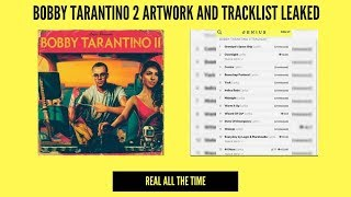 LOGIC - BOBBY TARANTINO 2 ARTWORK AND TRACKLIST LEAKED!