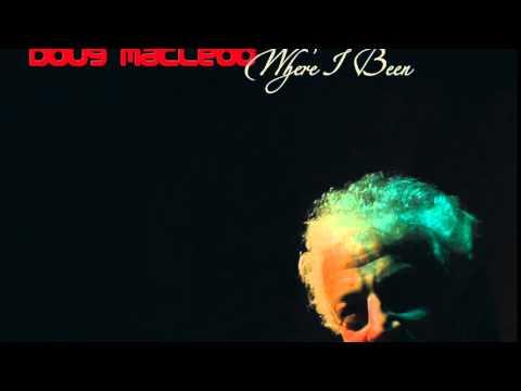 Doug MacLeod - Angel In Hell
