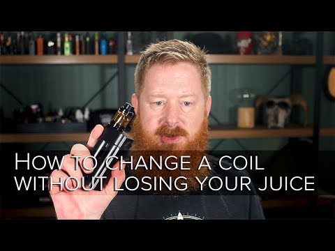 How to change a coil with out losing your juice