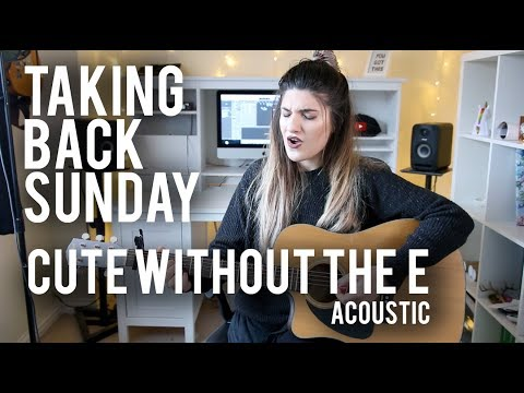 Cute Without the E - Taking Back Sunday | Christina Rotondo Acoustic Cover