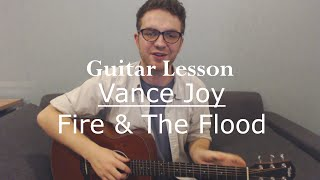 vance joy fire and the flood guitar lesson tutorial