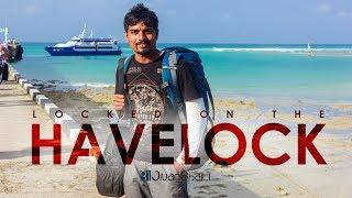 Locked On The Havelock - Andaman Islands