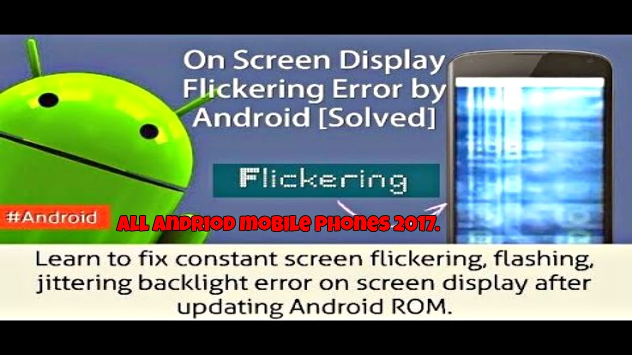 How to fix Screen Flickering Issues in all latest android
