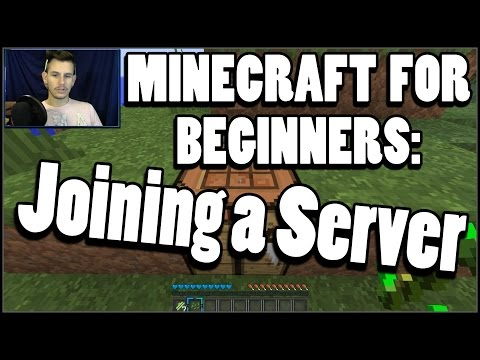Minecraft For Beginners:  Joining A Server! :)