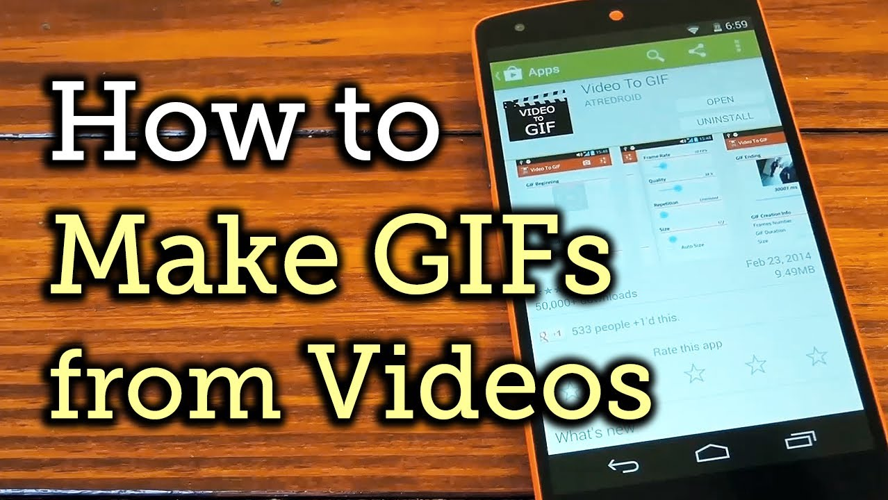 Make animated gifs from your videos android nexus 5 how to make animated gifs from your videos android nexus 5 how to youtube ccuart Gallery