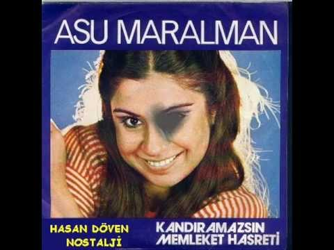 ASU MARALMAN  / KANDIRAMAZSIN / 1976 / HASAN DÖVEN NOSTALJİ