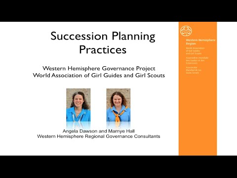 WAGGGS Western Hemisphere Governance Series: Succession Planning