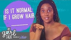 Is It Normal if I Grow Hair _____?