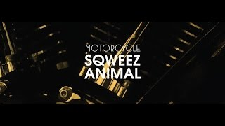 Sqweez Animal   Motorcycle (RAP COVER ) byTWOPEE SOUTHSIDE
