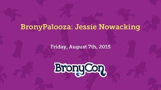 BronyPalooza: Jesse Nowacking