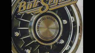 Bob Seger - Turn On Your Love Light