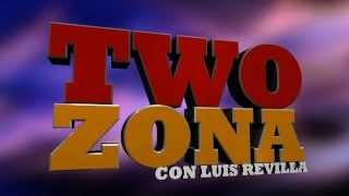 Two Zona - Sábados a las 5:30pm por Telemundo Hartford/Springfield