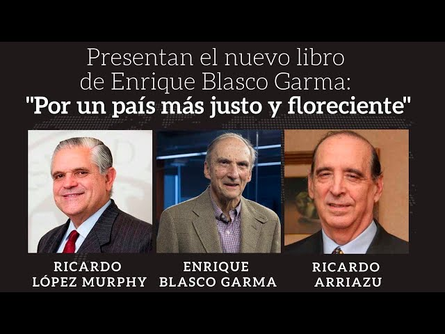 Blasco Garma, López Murphy y Arriazu: