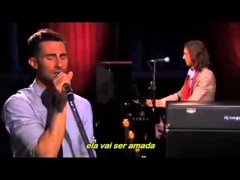 Maroon 5 - She Will Be Loved (Tradução)