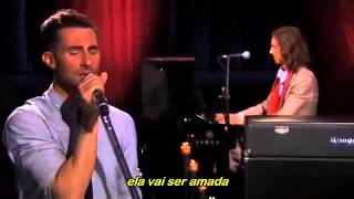 Maroon 5 - She Will Be Loved (Tradução)