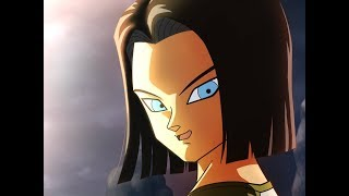Android 17 - [Dragon Ball Super AMV]