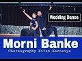 Morni Banke | Dance for Wedding | Guru Randhawa | Neha Kakkar | Ayushnann Khurana | Hiten Karosiya