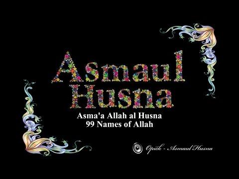 Opick - Asmaul Husna 99 Names of Allah (Asma'a Allah Al Husna)