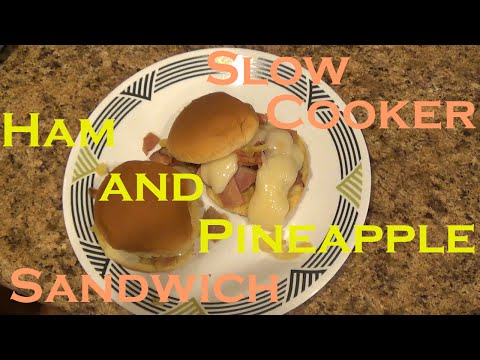 Slow Cooker Ham And Pineapple Sandwich