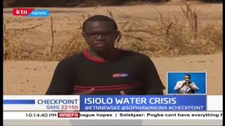 Isiolo facing major water crisis