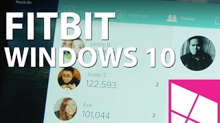 Fitbit for Windows 10 - Hands-on