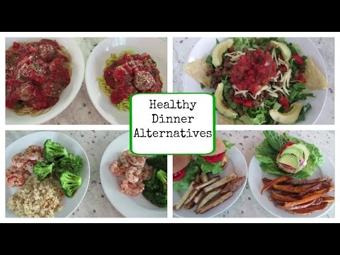 Healthy Dinner Alternatives for Getting Fit and/or Weight Loss | Eat This Instead of This