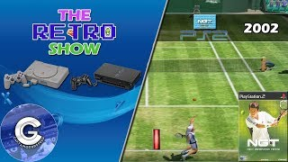 The Retro Show | Next Generation Tennis | Playstation 2 | PLAYING IN SLOW MOTION! | Retro Games