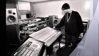 Jay Dee - The World