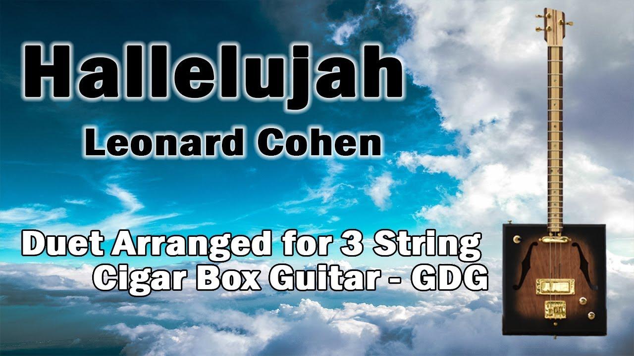 Leonard Cohen Hallelujah Duet For Cigar Box Guitar Tab