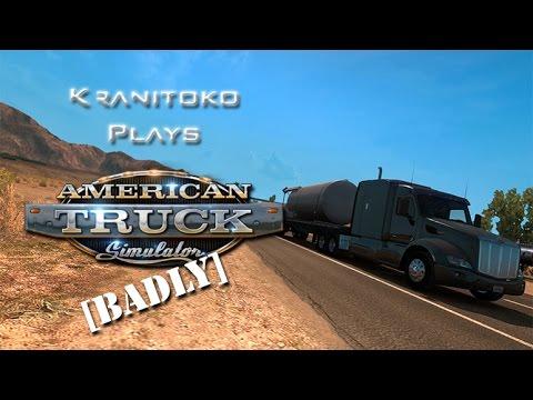 Kranitoko Plays... American Truck Simulator [Badly]