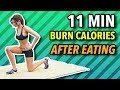 Do This Workout After Eating - 11 Min To Burn Calories