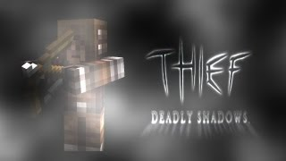 The Thief - Deadly Shadows [Episode 1] [Minecraft Machinima]