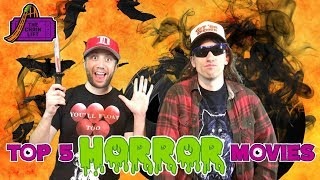 Top 5 Horror Movies - Off Topic!