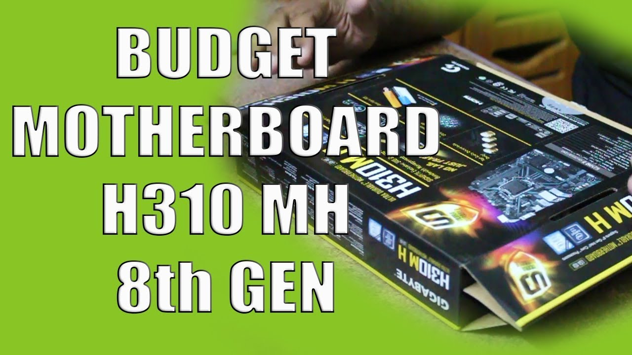 Gigabyte H310M H Budget Motherboard Review