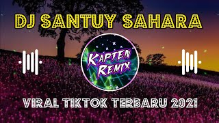 Download Dj Santuy Sahara x Pokemon || Viral TikTok 2021 terbaru || Full Bass