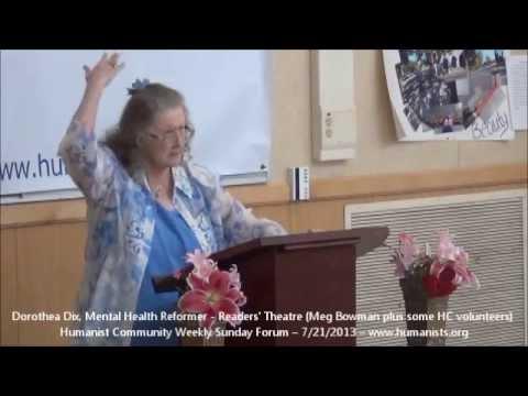 Humanist Community Forum (2013-07-21): Dorothea Dix, Mental Health Reformer