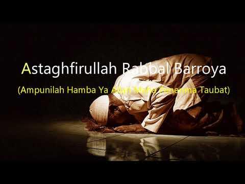 Lirik Lagu Sholawat Astaghfirullah Robbal Baroya