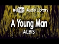 A Young Man ALBIS YouTube Audio Library mp3