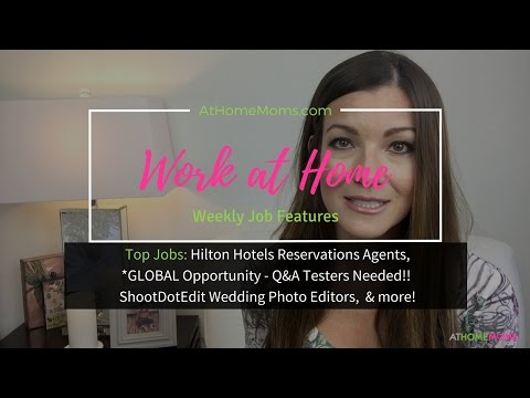 Legit Work at Home Jobs | At Home Moms | Global and US | Hilton Hotels, Photo Editors,  & more...