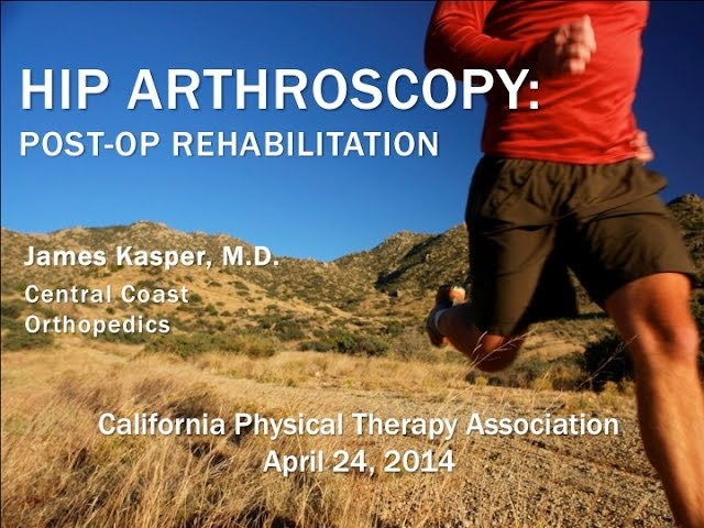 Hip Arthroscopy and Rehabilitation by Dr. James Kasper, M.D.