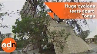 Huge cyclone tears apart Tonga