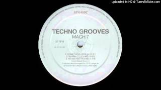 Techno Grooves -- Something Unreal (Mach 7)