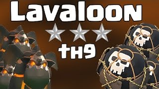 Town hall 9(Th9) 3 ways to 3 star th9 with LALOON UPDATED 2017|| CLASH OF CLANS