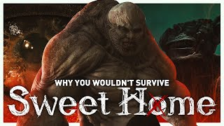 Why You Wouldn't Survive Sweet Home's Monster Outbreak