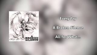 Everyday A Broken Silence Lyric Video