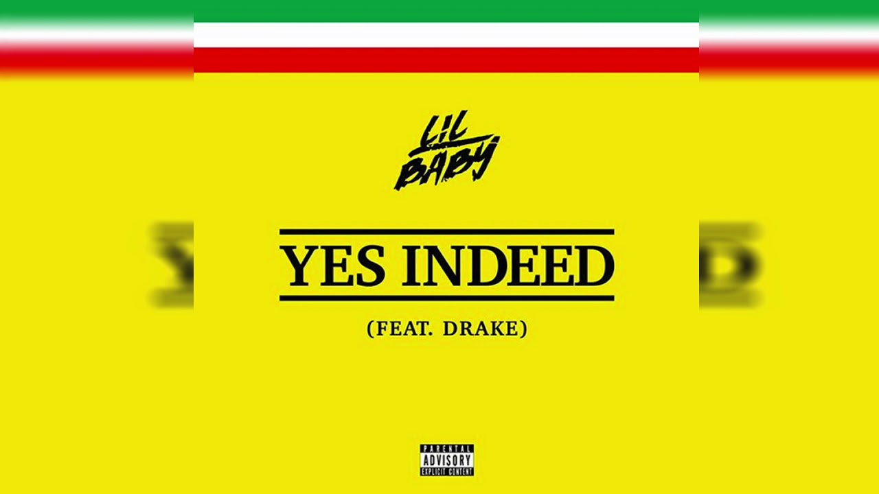 Lil Baby - Yes Indeed (Clean) ft. Drake