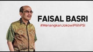 Faisal Basri Dukung Jokowi & PSI