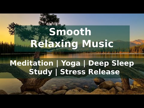 Smooth Relaxing Music for Meditation, Yoga, Study, Deep Sleep, and Stress release | Israfil